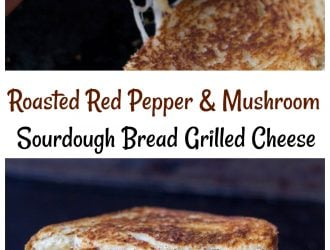 Roasted Red Pepper & Mushroom Grilled Cheese on Sourdough Bread!