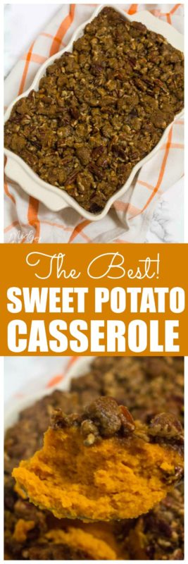 The Best Sweet Potato Casserole. This sweet potato casserole has the most amazing pecan and brown sugar topping. Sweet Potato casserole made with fresh sweet potatoes is perfect for any holiday meal. This is our favorite sweet potato side dish. #SweetPotato #SweetPotatoSideDish #Thanksgiving