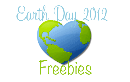 Earth Day Freebies- April 22, 2012