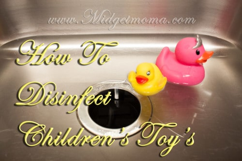 How To Disinfect Children's Toys