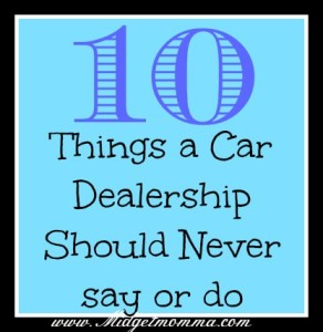 10 things a car dealership should never say or do