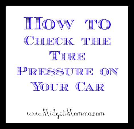 How to Check the Tire Pressure on Your Car