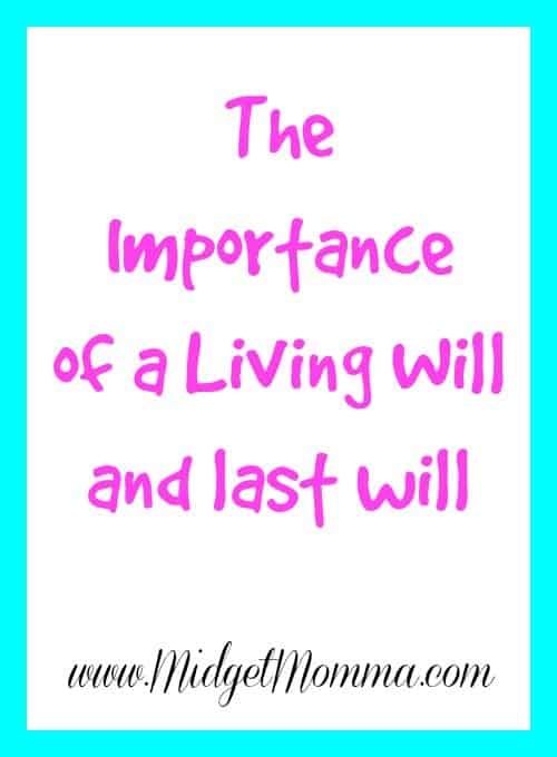 The Importance of a Living Will and last will