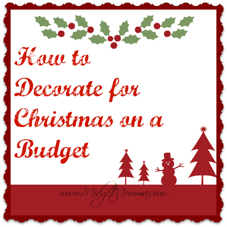 how to decorate for christmas on a budget.png