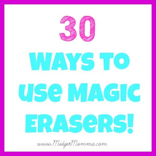 30 Ways to use Magic Erasers