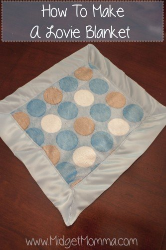 DIY Lovie blanket