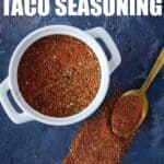 This easy homemade Taco seasoning is the perfect way to spice up your chicken or beef when making tacos. This is THE BEST homemade taco seasoning! Once you make this homemade Taco Seasoning you will never buy the store bought taco seasoning again! #Taco #Chicken #Beef #TacoSeasoning #HomemadeTaco #HomemadeSesoning