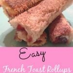 These Easy French Toast roll ups are so easy to make and they taste awesome! Best part is the kids can help me and there is very little mess.