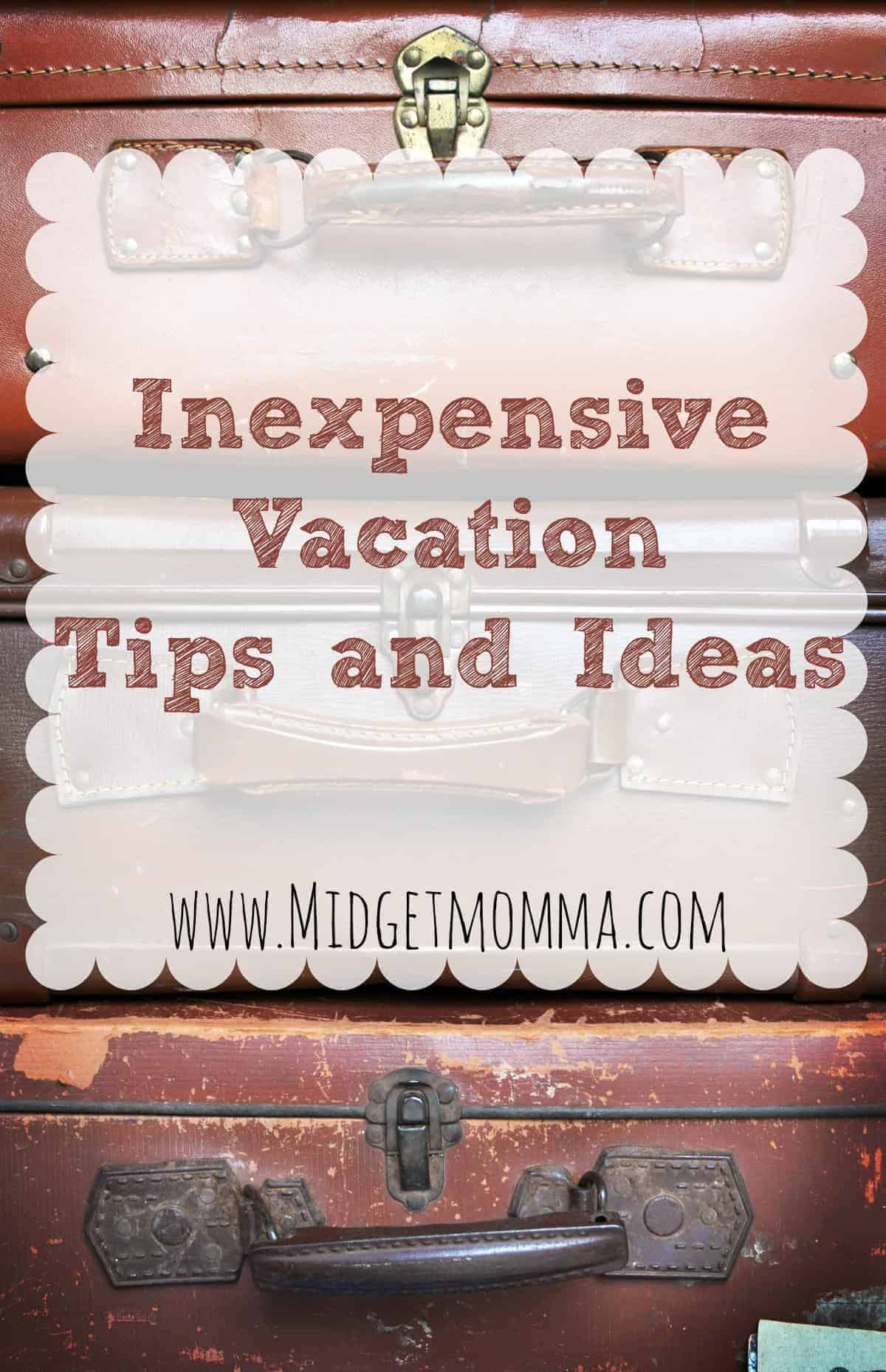 31 Ways to Save $100 or more Per Year: Take Inexpensive Vacations (Day 16)