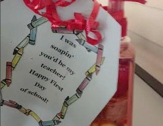 Teacher Gift Idea: I was Soapin' You'd Be my Teacher!