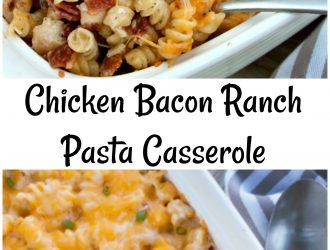 Chicken Bacon Ranch Pasta Casserole