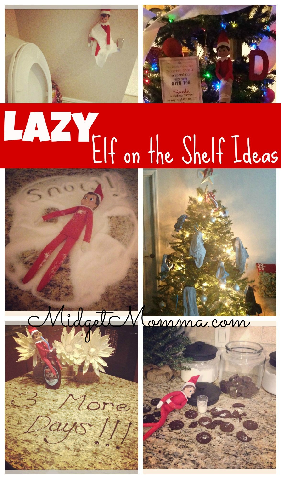 Lazy Mom Elf On The Shelf Ideas For Elf On The Shelf