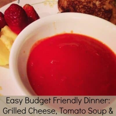 This is a Easy Dinner on a budget. Grilled Cheese, Tomato Soup and Fruit is a great staple in any kids diet. This meal will make you feel warm and cozy.