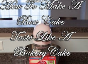 how to make a box cake taste like a bakery