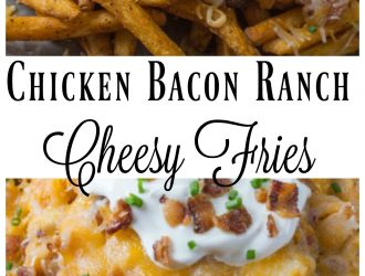 Chicken Bacon Ranch Cheesy Fries