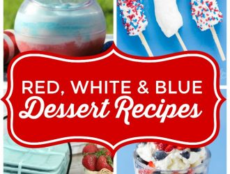 10 Red White & Blue Dessert Recipes Perfect for 4th of July!