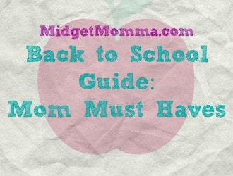 Back to School Guide 2015: Mom Must Haves