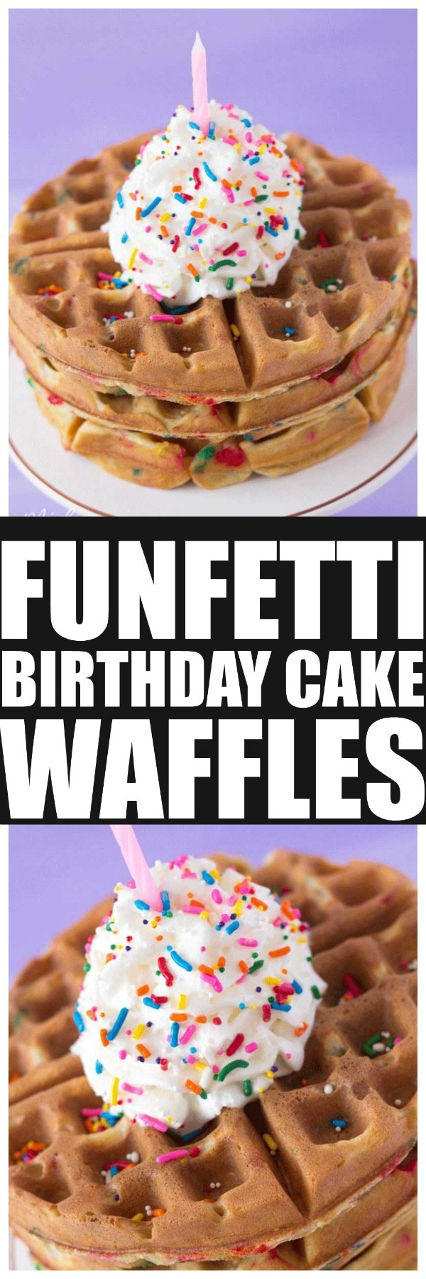Birthday Cake Funfetti Waffles. Perfect birthday breakfast with these amazing Birthday Cake Funfetti Waffles. Everyone will love to have them for breakfast! #waffles #ButtermilkWaffle #Birthday #BirthdayBreakfast #BirthdatWaffle #Funfetti #FunfettiWaffles