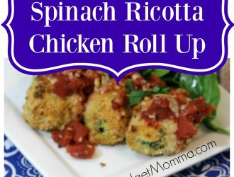 Spinach Ricotta Chicken Roll Up