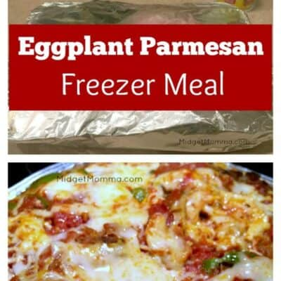Eggplant Parmesan Freezer Meal. Step by step instructions on how to make and How to freeze Eggplant Parmesan. Easy to make and stock the freezer.