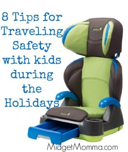 8 Tips for Traveling Safety with kids during the Holidays
