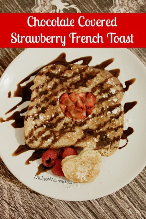 Chocolate Covered Strawberry French Toast is a great Valentine's Day Recipe. Make Chocolate Covered Strawberry French Toast for dinner or breakfast!
