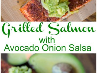 Grilled Salmon with Avocado Onion Salsa