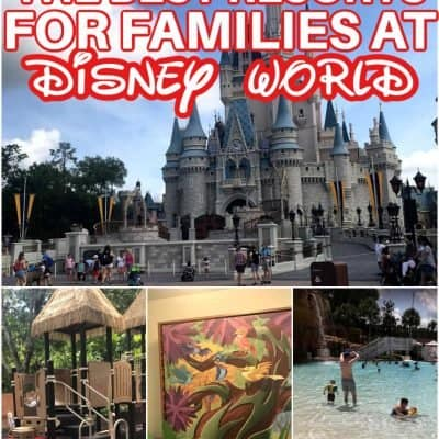 Disney World Resorts for Families