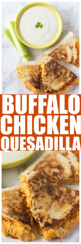Buffalo Chicken Quesadilla. These Buffalo Chicken Quesadilla are so quick and easy to make but they sure don't taste like they are quick and easy. #BuffaloChicken #ChickenQuesadillas #ChickenQuesadilla #Buffalo #Chicken