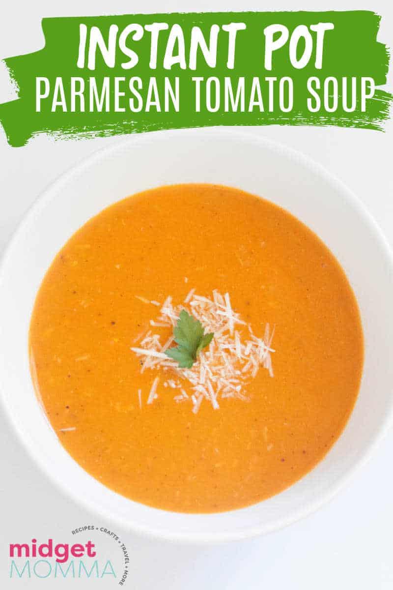 nstant Pot Parmesan Tomato Soup