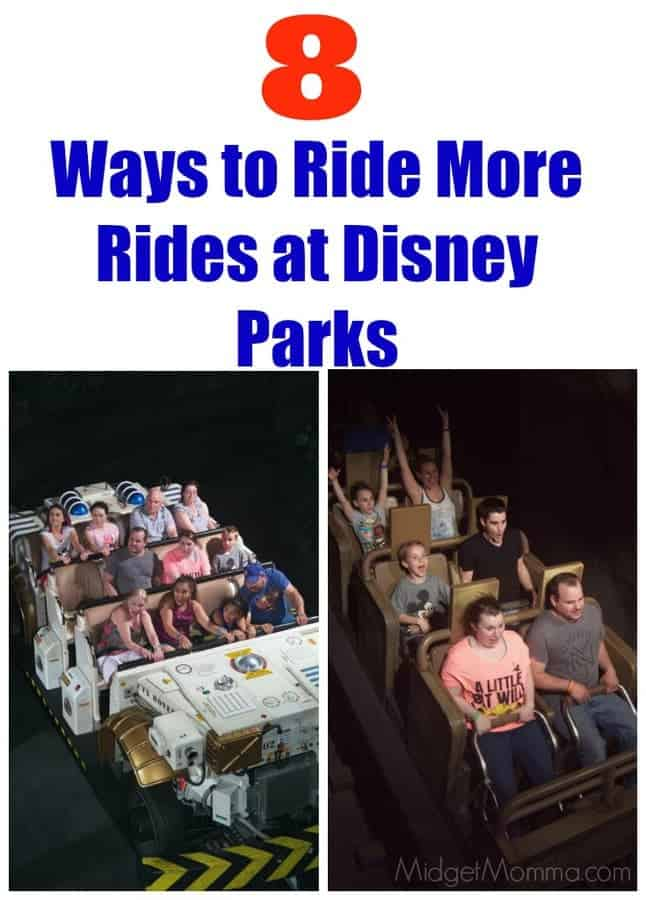 8 Ways To Ride More Rides At Disney Parks Midgetmomma