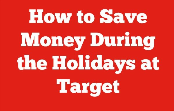 how-to-save-money-during-the-holidays-at-target