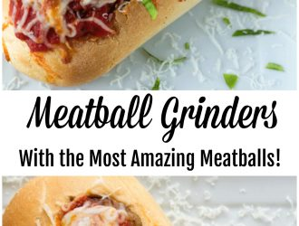 Meatball Grinders with the BEST Meatballs ever!