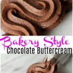 Easy to make Bakery Style chocolate Buttercream Frosting, never buy store bought frosting again with this homemade Bakery Style chocolateButtercream Frosting. Homemade Bakery Style chocolate Buttercream Frosting is perfect for making cakes. Bakery Style chocolate Buttercream Frosting tastes just like a bakery!