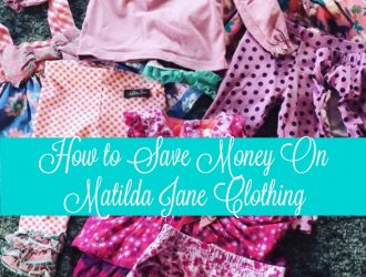 How to Save Money on Matilda Jane Clothing