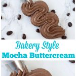 Easy to make Mocha buttercream frosting, never buy store bought frosting again with this homemade Mocha buttercream frosting recipe. Homemade Mocha buttercream frosting is perfect for making cakes. Mocha buttercream frosting tastes just like a bakery!
