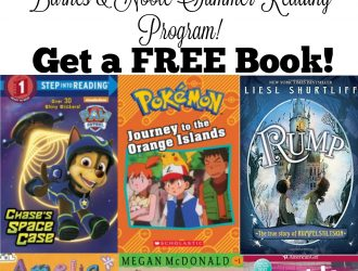 Barnes and Nobles Summer Reading Program Is Back!! Kids get a FREE Book! ($10-$20 Value!)