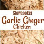 Slowcooker Garlic Ginger Chicken