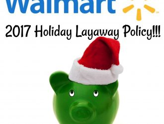 2017 Walmart Holiday Layaway Starts September 1!