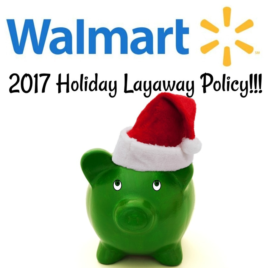 2017 Walmart Holiday Layaway Starts September 1! • MidgetMomma