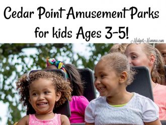Get FREE Admission to Cedar Point Amusement Parks for kids Ages 3-5!
