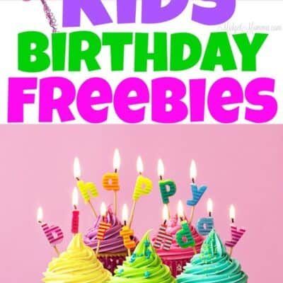Kids Birthday Freebies