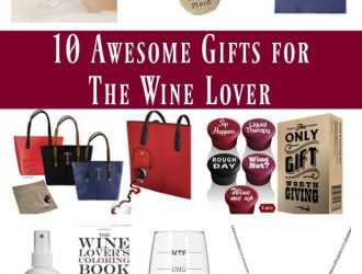10 Awesome Gifts for The Wine Lover