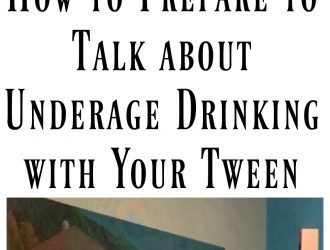 How to Prepare to Talk about Underage Drinking with Your Tween