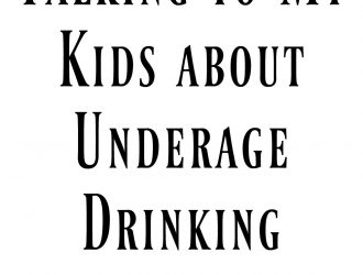 Talking to My Kids about Underage Drinking
