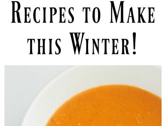 12 Delicious Soup Recipes to Make this Winter!