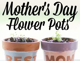 BEST MOM DIY Flower Pots for Mother's Day