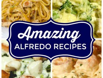 6 Amazing Alfredo Recipes