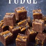 This Salted Caramel Chocolate Fudge is amazing. A fun twist on salted caramel fudge with a hint of chocolate! #fudge #caramel #chocolate #SaltedCarmel #ChocolateFudge #CaramelFudge #ChocolateCaramel