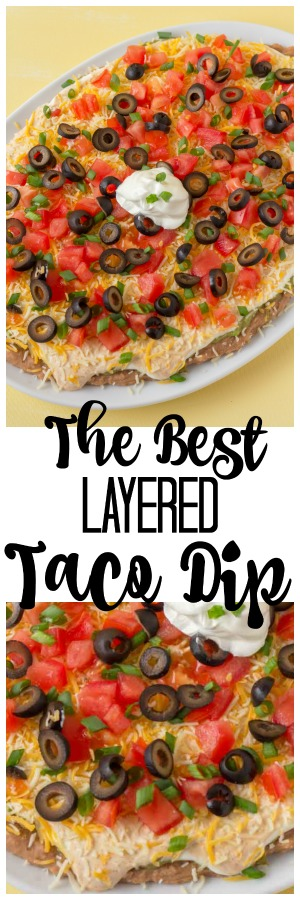 The BEST Layered Taco Dip is an easy no bake cold dip recipe that has the perfect taco dip taste. Dip chips, veggies or tortillas in the dip for a yummy treat! This is the perfect party dip recipe! #Taco #Dip #EasyRecipe